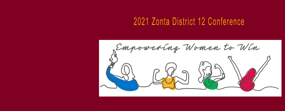 2021 Zonta District 12 Conference